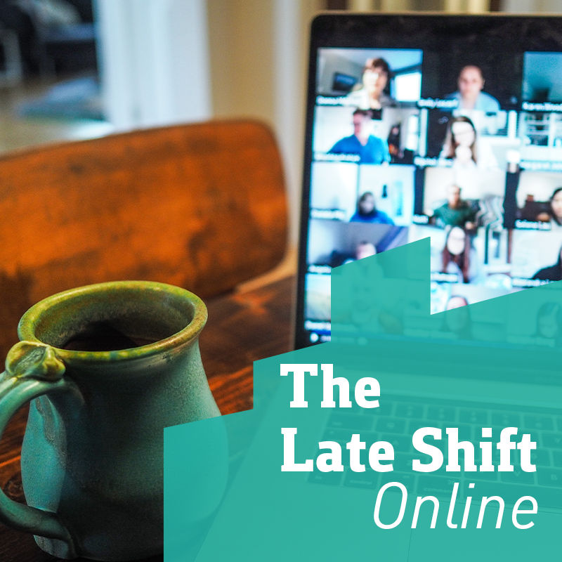 The Late Shift Online